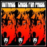 Outrage - Cause for Pause