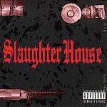 Slaughter House - Slaughter House