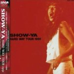 Show-Ya - Hard Way Tour 1991