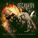 Decadawn - Solitary Confinement