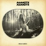 Mammoth Mammoth - Volume III - Hell's Likely