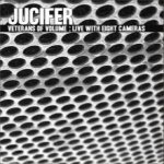 Jucifer - Veterans of Volume: Live with Eight Cameras