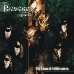 The Revenge Project - The Dawn of Nothingness