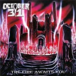 October 31 - The Fire Awaits You