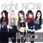 Disqualia - Right Now