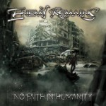 Enemy Remains - No Faith in Humanity