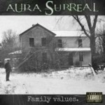 Aura Surreal - Family Values