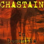 Chastain - In Dementia