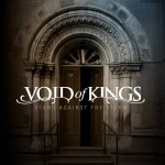 Void of Kings - Stand Against the Storm