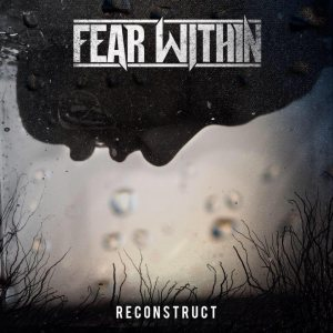 Fear Within - Reconstruct cover art