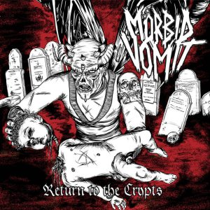 Mörbid Vomit - Return to the Crypts cover art