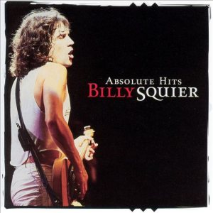 Billy Squier - Absolute Hits cover art