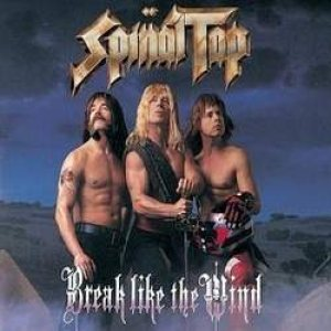 Spinal Tap - Break like the Wind cover art