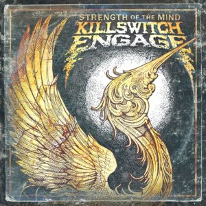 Killswitch Engage - Strength of the Mind cover art