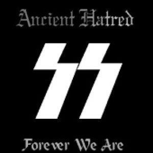 Ancient Hatred - Forever We Are cover art