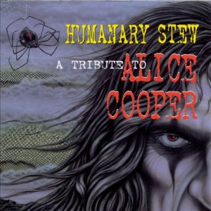 Various Artists - Humanary Stew: a Tribute to Alice Cooper cover art