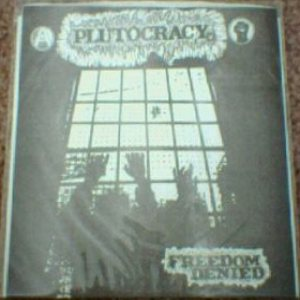 Plutocracy - Freedom Denied cover art
