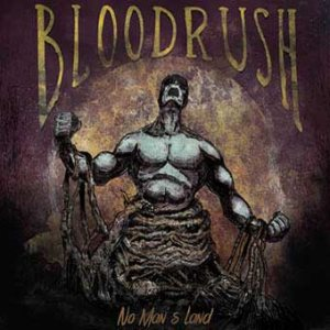 Bloodrush - No Man's Land cover art