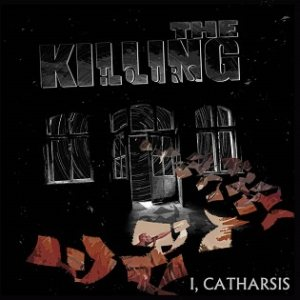 The Killing Hours - I, Catharsis cover art