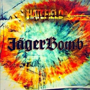 Hate Field - JägerBomb cover art