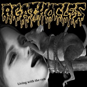 Agathocles - Living with the Rats cover art