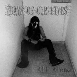 Days Of Our Lives - All Alone