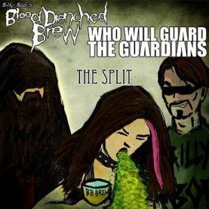 Billy Bob's Blood Drenched Brew - The Split cover art
