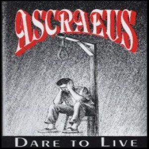 Ascraeus - Dare to Live cover art