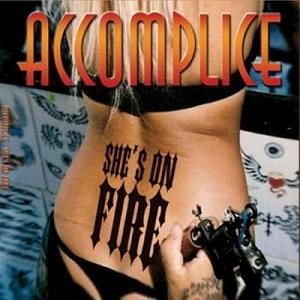 Accomplice - She's on Fire cover art