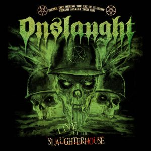 Onslaught - Live at the Slaughterhouse cover art