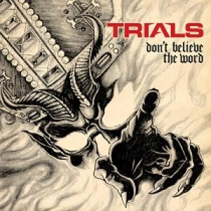 Trials - Don't Believe the Word cover art