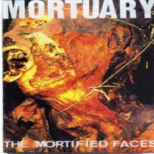 Mortuary - The Mortified Faces cover art