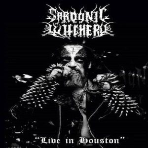 Sardonic Witchery - Live in Houston cover art