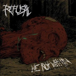 Refusal - We Rot Within cover art