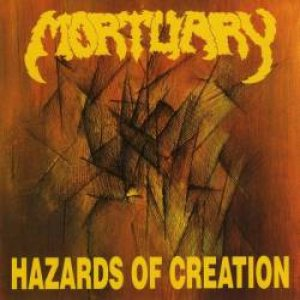 Mortuary - Hazards of Creation cover art