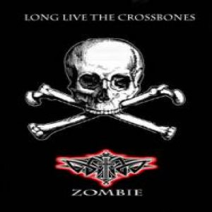 Zombie - Long Live the Crossbones cover art