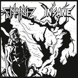 Entrench / Insane - Entrench / Insane cover art