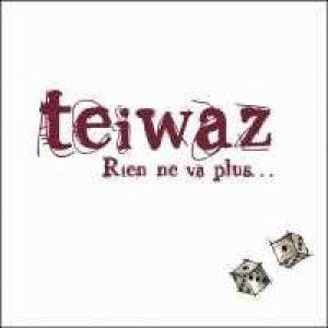 Teiwaz - Rien Ne Va Plus  [EP]   Metal Kingdom