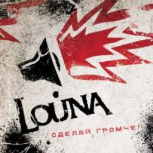 Louna - Make It Louder