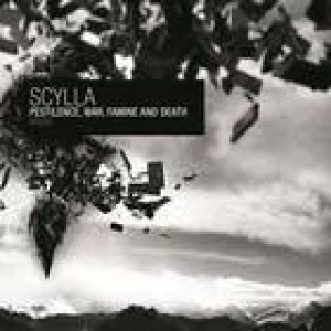 Scylla - Pestilence, War, Famine & Death