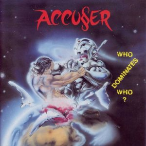 Accu§er - Who Dominates Who? cover art