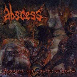 Abscess - Through the Cracks of Death cover art