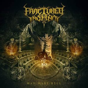 Fractured Insanity - Man Made Hell cover art
