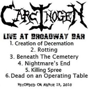 Carcinogen - Live At Broadway Bar cover art