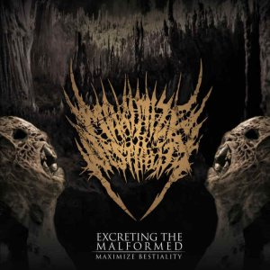Maximize Bestiality - Excreting the Malformed cover art