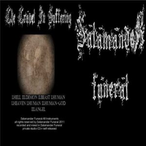Salamander Funeral - The Travel in Suffering