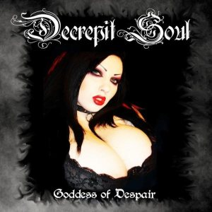 Decrepit Soul - Goddess of Despair cover art