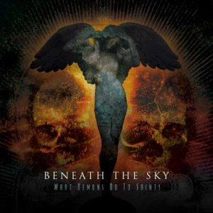 Beneath the Sky - What Demons Do to Saints cover art