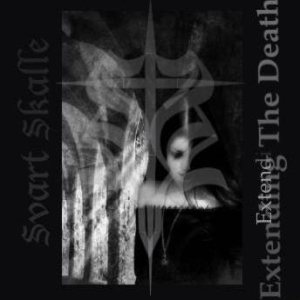 Svart Skalle - Extending the Death