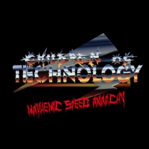 Children Of Technology - Mayhemic Speed Anarchy cover art